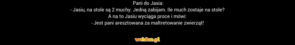 Pani do Jasia Dowcip #17733