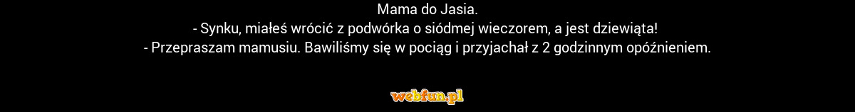 Mama do Jasia Dowcip #681